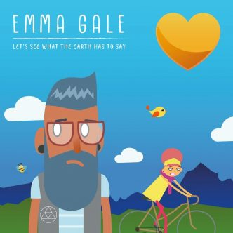 Emma Gale - Let's See What the Earth Has to Say