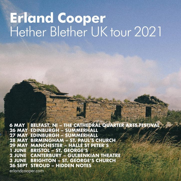 Erland Cooper - Hether Blether UK tour 2021