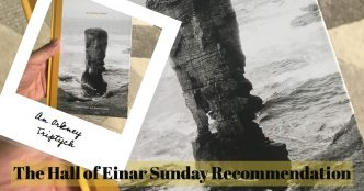 An Orkney Triptych - Erland Cooper - The Hall of Einar