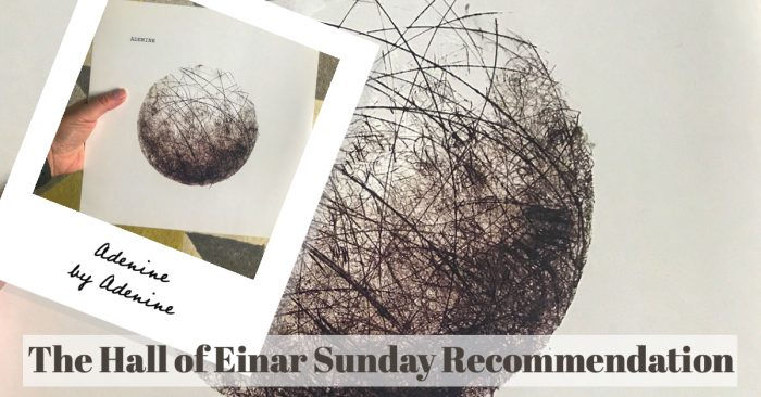 Sunday Review - Adenine - The Hall of Einar