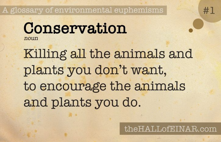1 Conservation - a glossary of environmental euphemisms