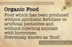 4 Organic Food - a glossary of environmental euphemisms